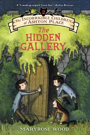 Cover image - The Incorrigible Children of Ashton Place: Book II: The Hidden Gallery