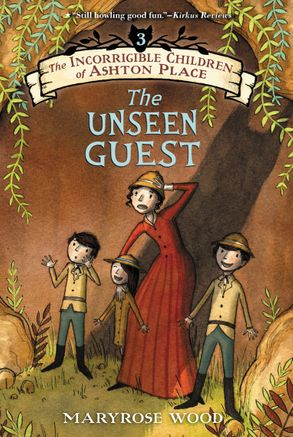 Cover image - The Incorrigible Children of Ashton Place: Book III: The Unseen Guest