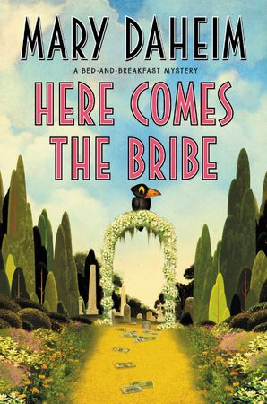 Here Comes the Bribe: Large Print