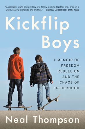 Cover image - Kickflip Boys: A Memoir of Freedom, Rebellion, and the Chaos of Fatherhood