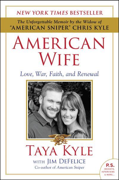 American Wife: Love, War, Faith, And Renewal