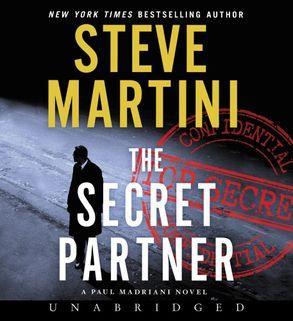 Cover image - The Secret Partner CD: A Paul Madriani Novel