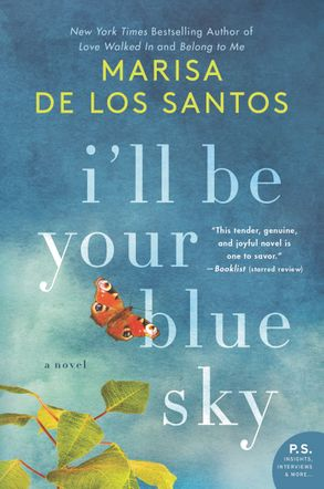 Cover image - I'll Be Your Blue Sky: A Novel