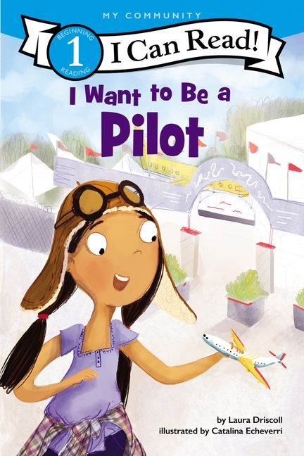 I Want to Be a Pilot :HarperCollins Australia