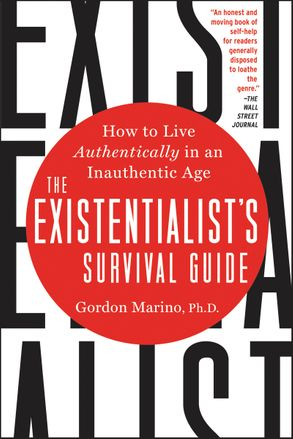 Cover image - The Existentialist's Survival Guide: How to Live Authentically in an Inauthentic Age
