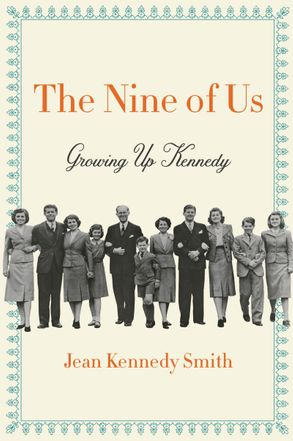 Cover image - The Nine Of Us: Growing Up Kennedy