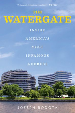 Cover image - The Watergate: Inside America's Most Infamous Address
