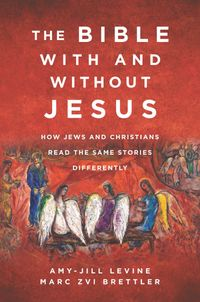 the-bible-with-and-without-jesus