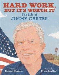 hard-work-but-its-worth-it-the-life-of-jimmy-carter
