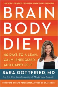 brain-body-diet-40-days-to-a-lean-calm-energized-and-happy-self