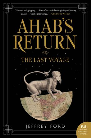 Cover image - Ahab's Return: Or, The Last Voyage