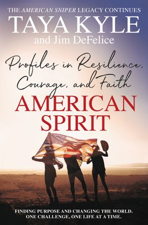 Cover image - American Spirit: Profiles in Resilience, Courage, and Faith