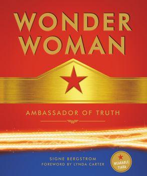 Cover image - Wonder Woman: Ambassador of Truth