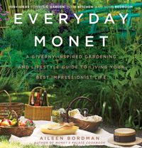 everyday-monet-a-giverny-inspired-gardening-and-lifestyle-guide-to-living-your-best-impressionist-life