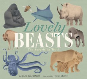 Cover image - Lovely Beasts: The Surprising Truth