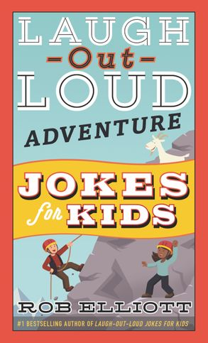 Cover image - Laugh-Out-Loud Adventure Jokes for Kids