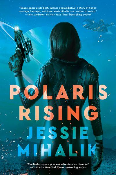 Polaris Rising: A Novel