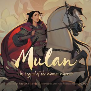Cover image - Mulan: The Legend of the Woman Warrior