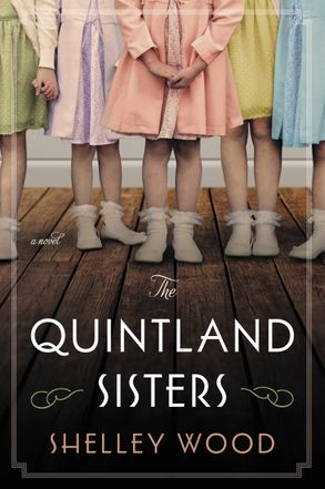 Cover image - The Quintland Sisters: A Novel