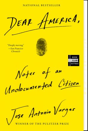 Cover image - Dear America: Notes Of An Undocumented Citizen