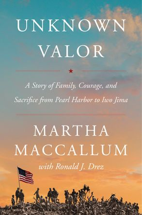 Cover image - Unknown Valor: A Story of Family, Courage, and Sacrifice from Pearl Harbor to Iwo Jima