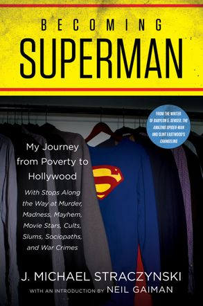 Cover image - Becoming Superman: My Journey From Poverty To Hollywood