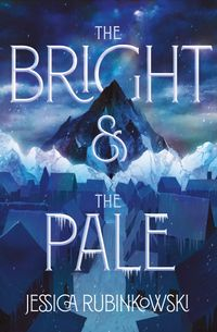 the-bright-and-the-pale