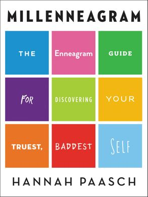 Cover image - Millenneagram: The Enneagram Guide for Discovering Your Truest, Baddest Self