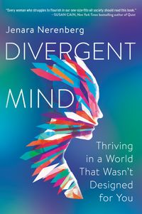divergent-mind-thriving-in-a-world-that-wasnt-designed-for-you