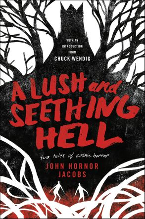 Cover image - A Lush and Seething Hell