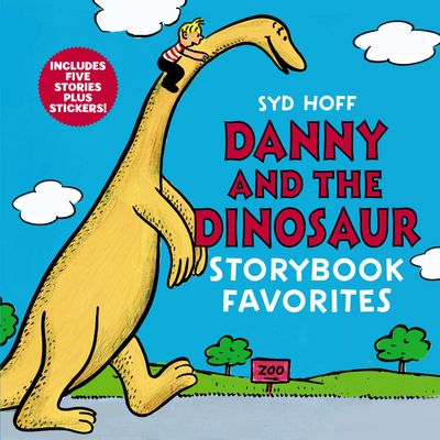 Danny and the Dinosaur Storybook Favorites: Includes 5 Stories Plus Stickers!