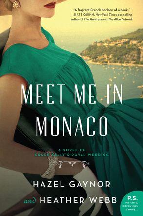 Cover image - Meet Me In Monaco: A Novel of Grace Kelly's Royal Wedding