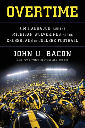 Cover image - Overtime: Jim Harbaugh and the Michigan Wolverines at the Crossroads of College Football