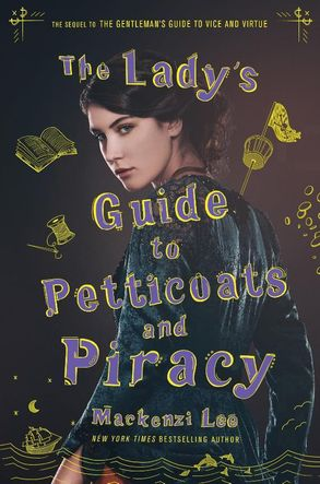 Cover image - The Lady's Guide to Petticoats and Piracy