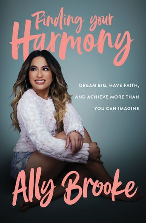 Cover image - Finding Your Harmony: Dream Big, Have Faith, And Achieve More Than