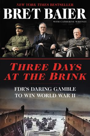 Cover image - Three Days at the Brink: FDR's Daring Gamble to Win World War II
