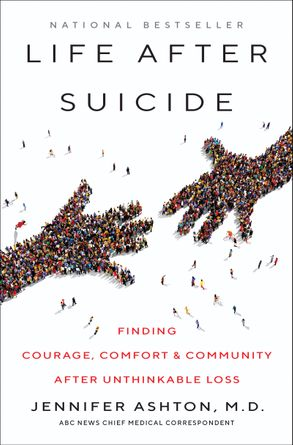 Cover image - Life After Suicide: Finding Courage, Comfort & Community After Unthinkable Loss