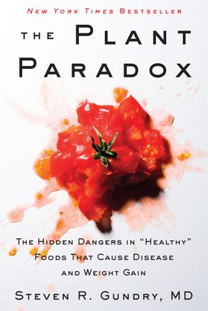 Cover image - The Plant Paradox: The Hidden Dangers in