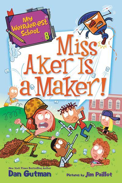 My Weirder-est School #8: Miss Aker Is a Maker!