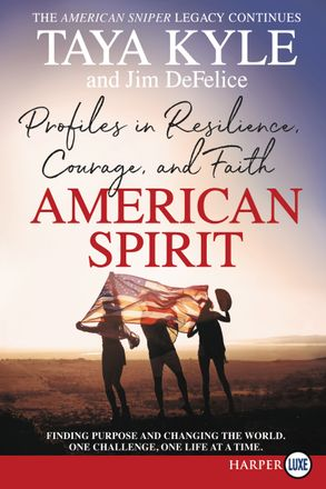 Cover image - American Spirit: Profiles in Resilience, Courage, and Faith [Large Print]