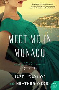 meet-me-in-monaco-a-novel-of-grace-kellys-royal-wedding