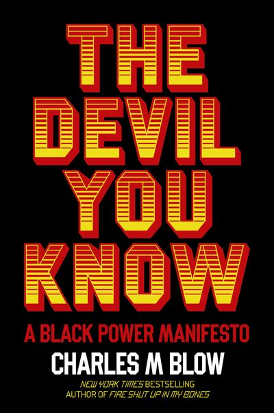 The Devil You Know: A Black Power Manifesto