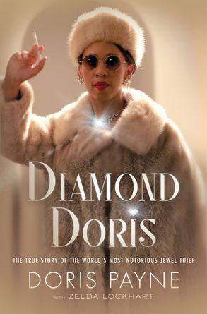 Cover image - Diamond Doris: The True Story of the World's Most Notorious Jewel Thief