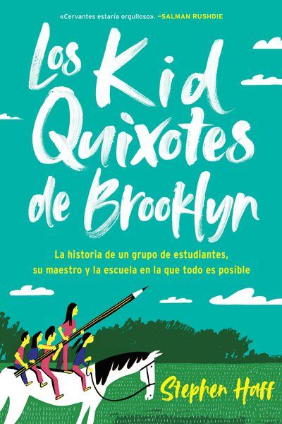 Kid Quixotes \ Los Kid Quixotes de Brooklyn (Spanish Edition)