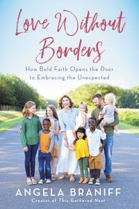 love-without-borders-how-bold-faith-opens-the-door-to-embracing-the-unexpected