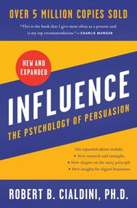 influence-new-and-expanded-the-psychology-of-persuasion