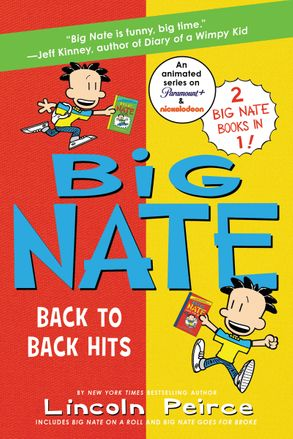 Cover image - Big Nate: Back to Back Hits: On a Roll and Goes for Broke