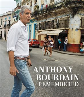 Cover image - Anthony Bourdain Remembered