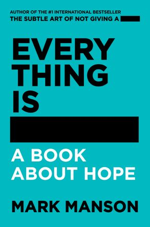 Cover image - Everything Is -: A Book About Hope