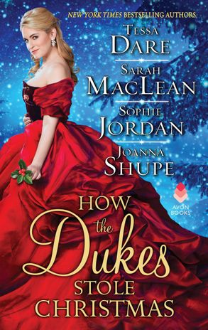 Cover image - How The Dukes Stole Christmas: A Christmas Romance Anthology